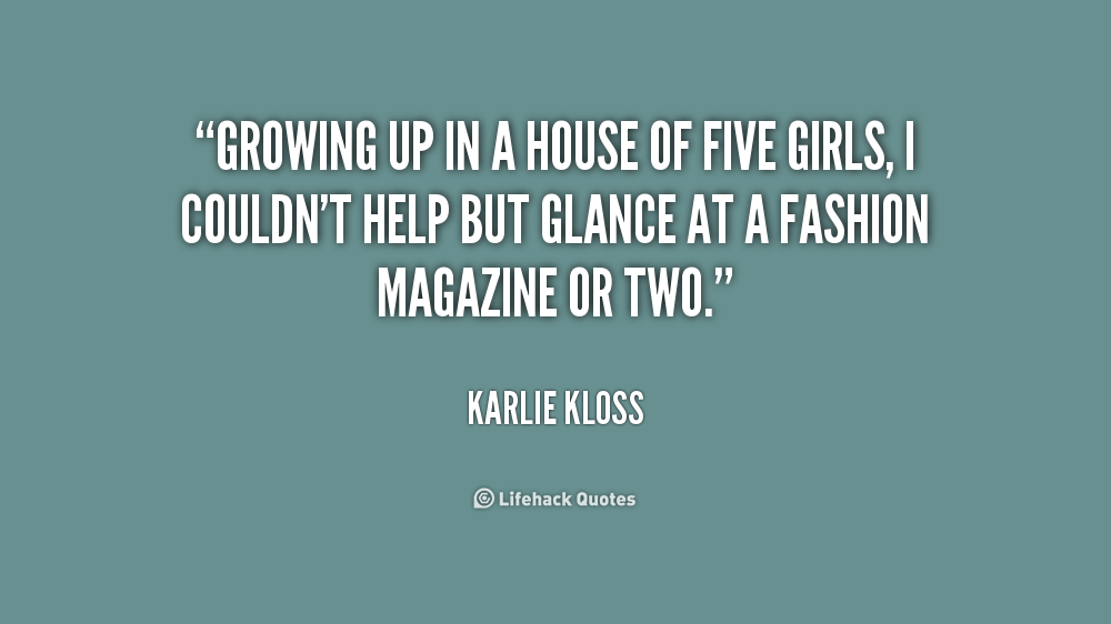 Quotes About Girls Growing Up. QuotesGram