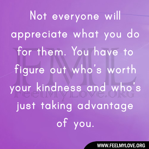 People Who Take Advantage Of Others Quotes. QuotesGram