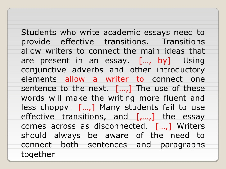transition words beginning essays Using transitional words and phrases now it's your turn practice using transitions and writing justifier sentences for each body paragraph of the following essay begin the justifier sentence with a justifier transition.
