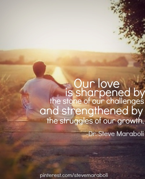 Quotes About Love: Steve Maraboli Quotes About Love. QuotesGram