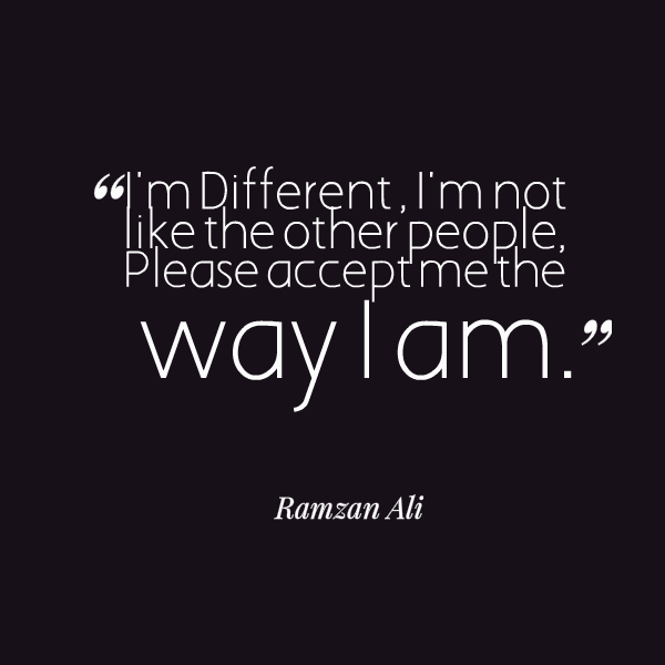 I Am Different From Others I Am Not Like Others Q...