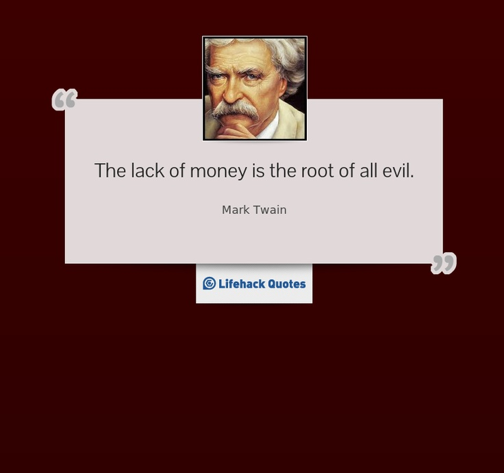 Money Is The Root Of All Evil Png: Money Is The Root Of All Evil Quotes. QuotesGram