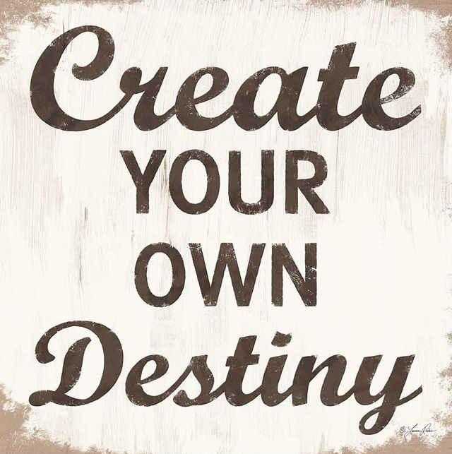 Make Your Own Quotes: Make Your Own Destiny Quotes. QuotesGram