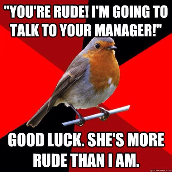 Customer Service Quotes Funny: Rude Customer Quotes. QuotesGram