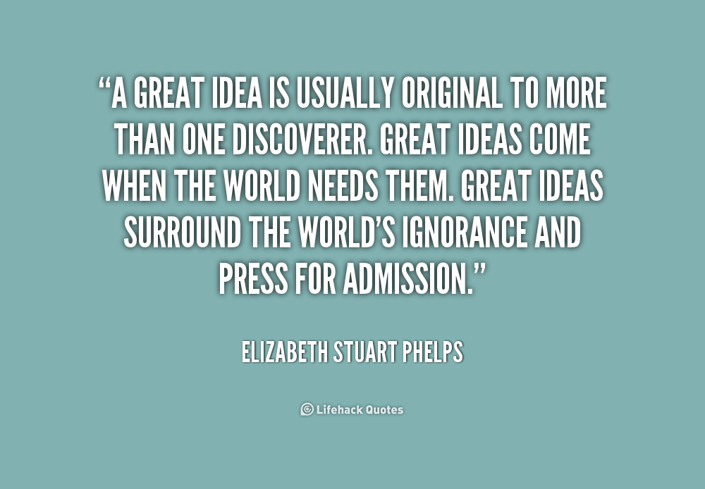 Idea Quotes: Quotes About Great Ideas. QuotesGram