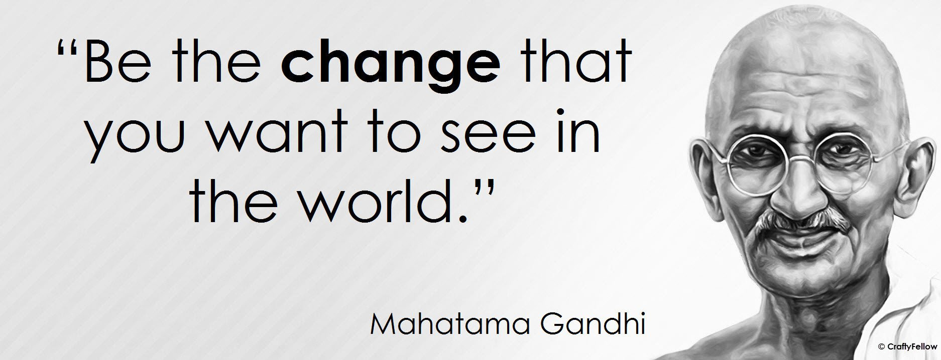 be the change mahatma gandhi quotes quotesgram