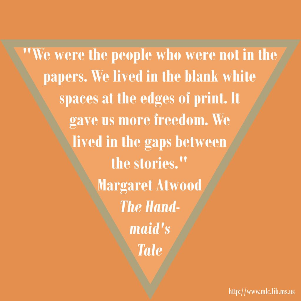a handmaid's tale important quotes Moira serves as an interesting contrast to offred in atwood's the handmaid's  tale moira is more outspoken and politically savvy than offred it is moira who.