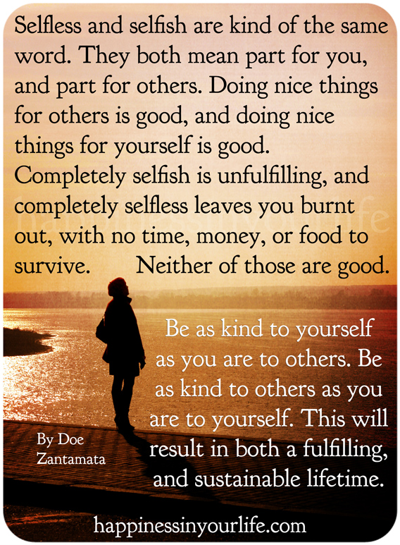 Quotes About Selfishness And Selflessness. QuotesGram