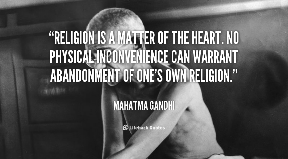Matters Of The Heart Quotes Quotesgram: Gandhi On Christianity Quotes. QuotesGram