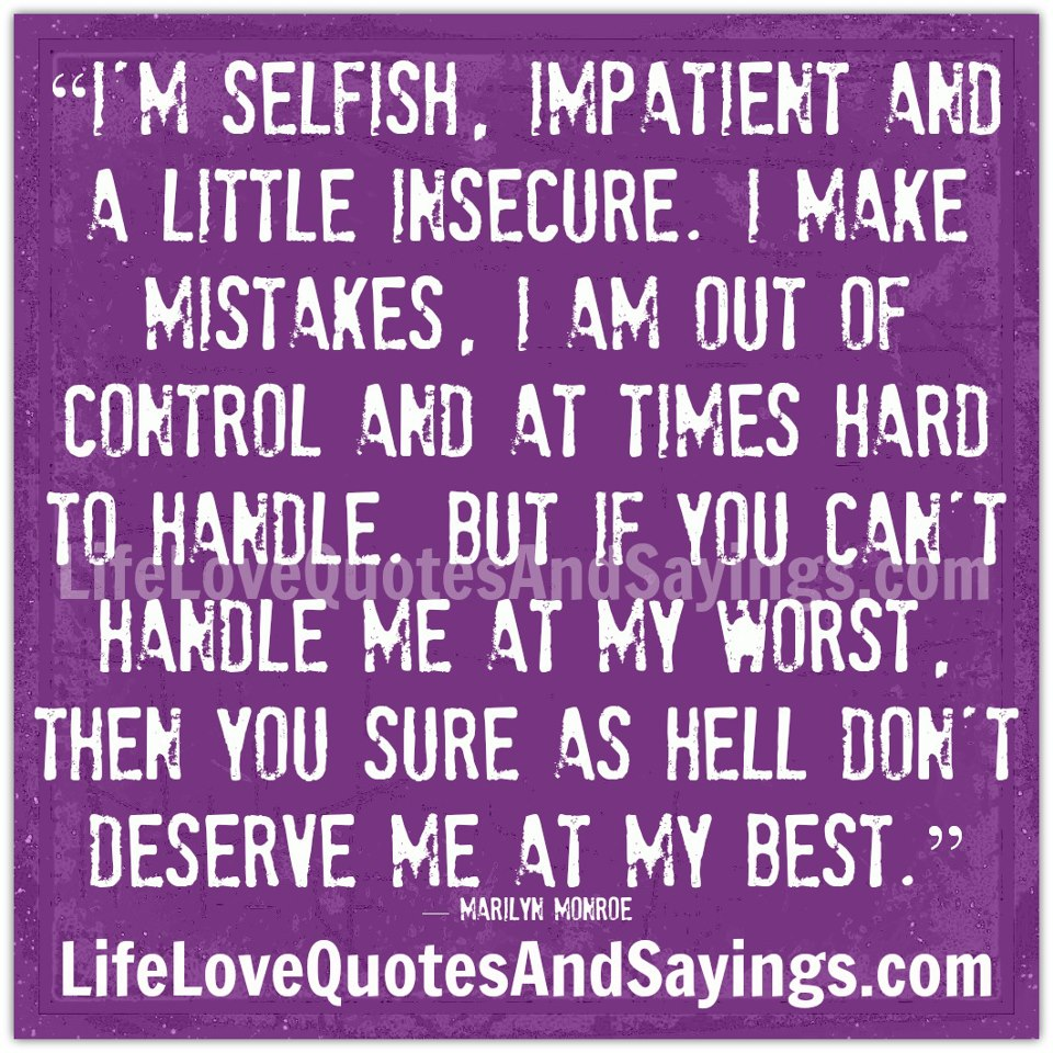 Quotes About Selfish Men In Relationships