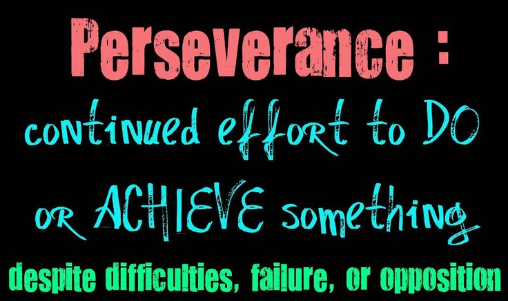 Persistence Pays Off Motivational Quotes: Perseverance Pays Off Quotes. QuotesGram