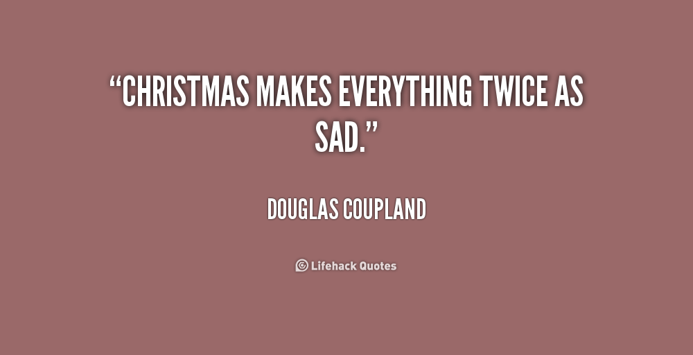 Christmas List Quotes Quotesgram: Depressed Quotes At Christmas. QuotesGram