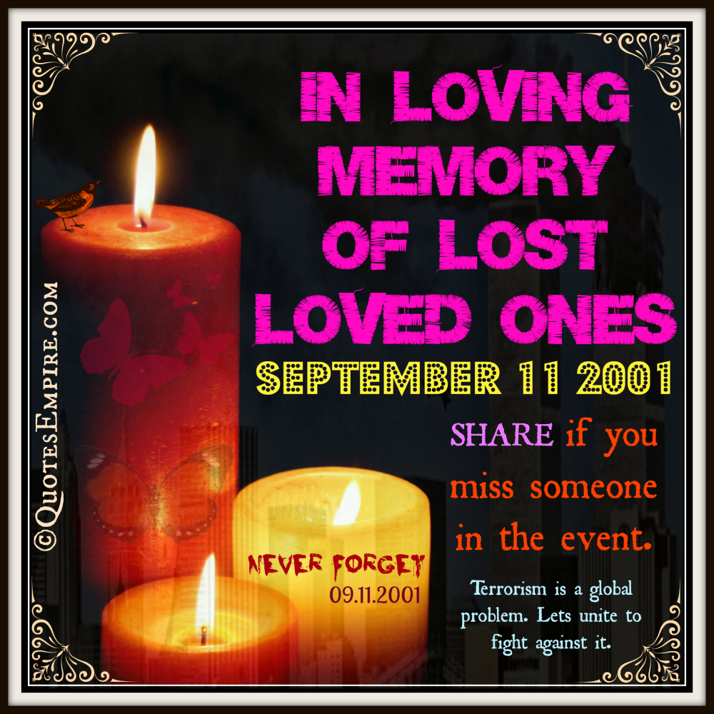 9 11 Never Forget Quotes: September 11 Never Forget Quotes. QuotesGram