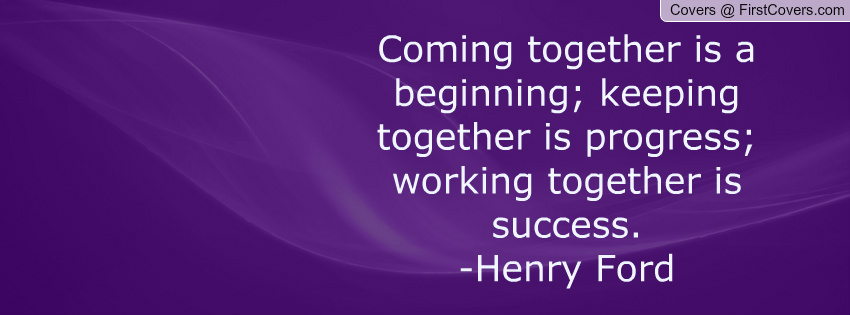 Comming With Quotes Thanks Quotesgram: Coming Together Working Together Quotes. QuotesGram