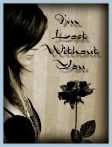 Lost Without You Quotes. QuotesGram