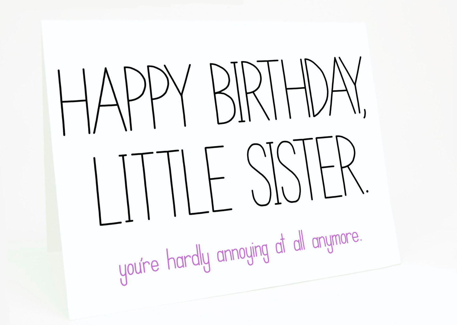 Pleasant Birthday Quotes For Younger Sister Quotesgram Funny Birthday Cards Online Elaedamsfinfo