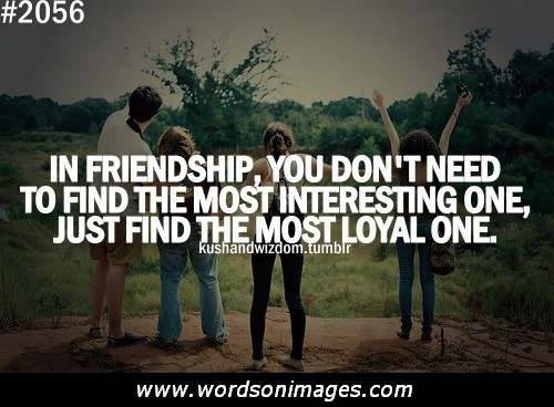 Quotes About Friendship And Loyalty. QuotesGram
