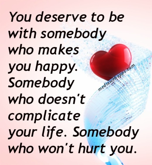 I Deserve A Good Man Quotes: Deserve Happiness Quotes. QuotesGram