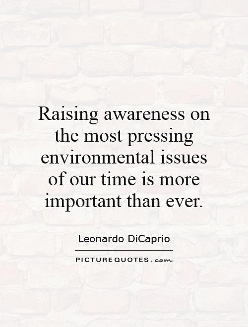 Raising Awareness Quotes. QuotesGram Raising Awareness