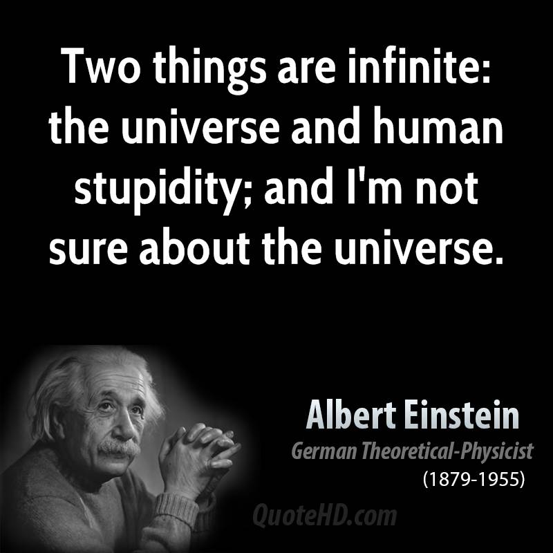 Albert Einstein Quotes Stupidity. QuotesGram