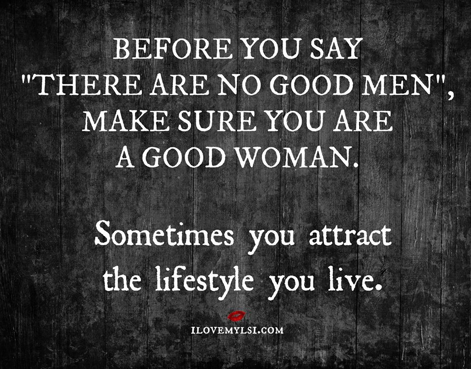 Good Men Quotes And Sayings: To Attract A Man Quotes. QuotesGram