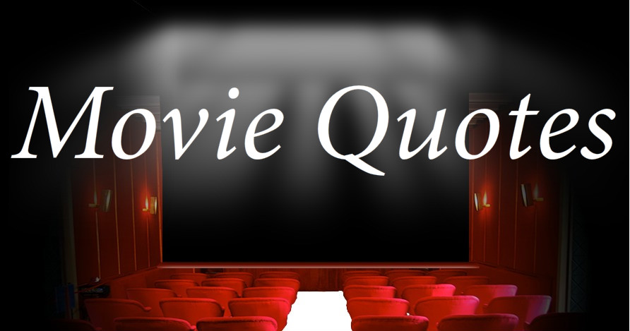 One Word Famous Movie Quotes. QuotesGram
