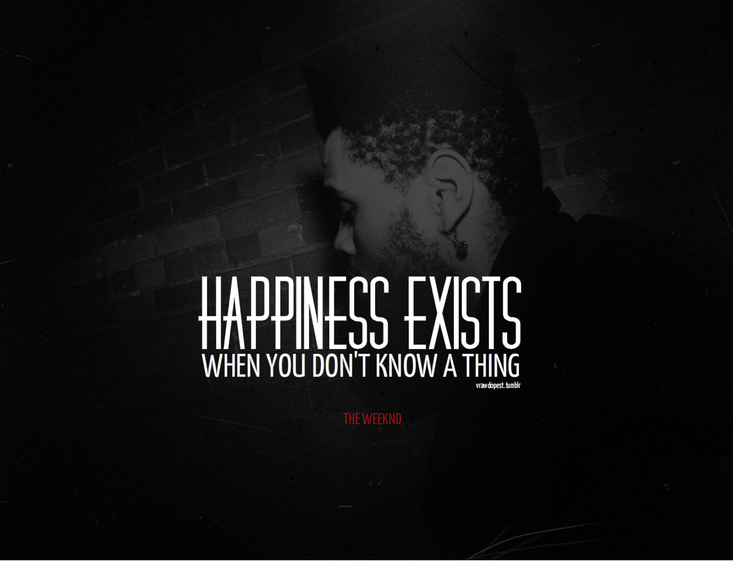 Weeknd trilogy quotes