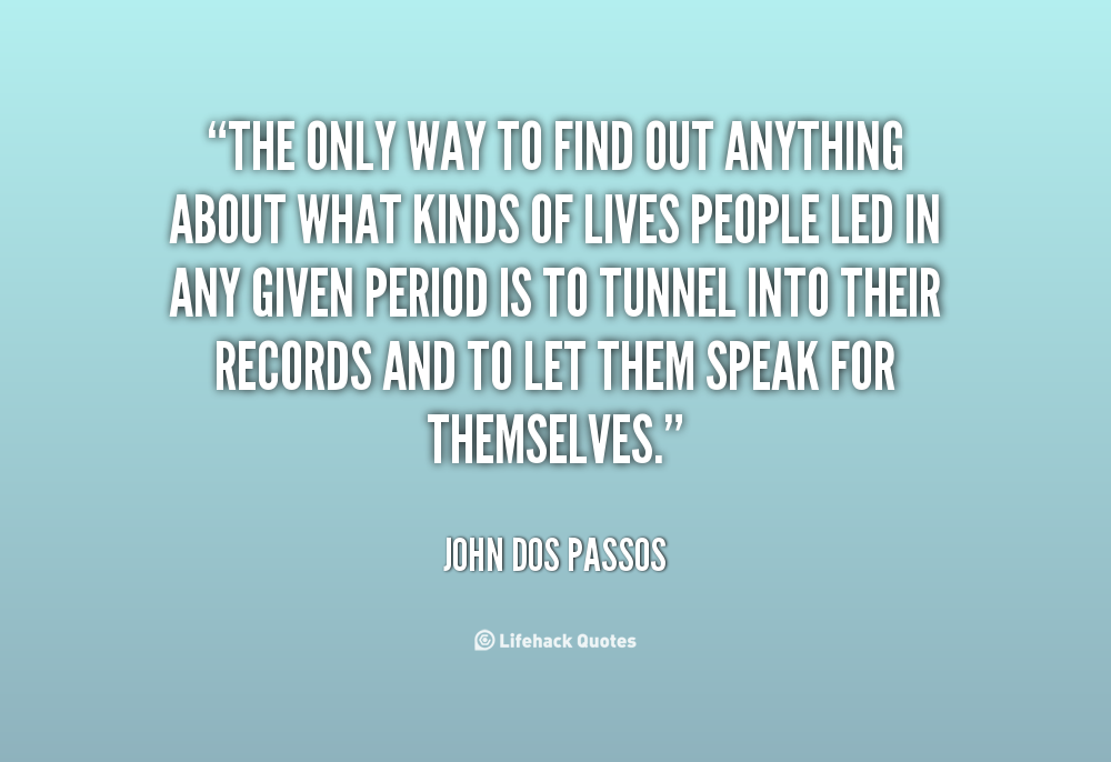 John Money Quotes Quotesgram: John Dos Passos Quotes. QuotesGram