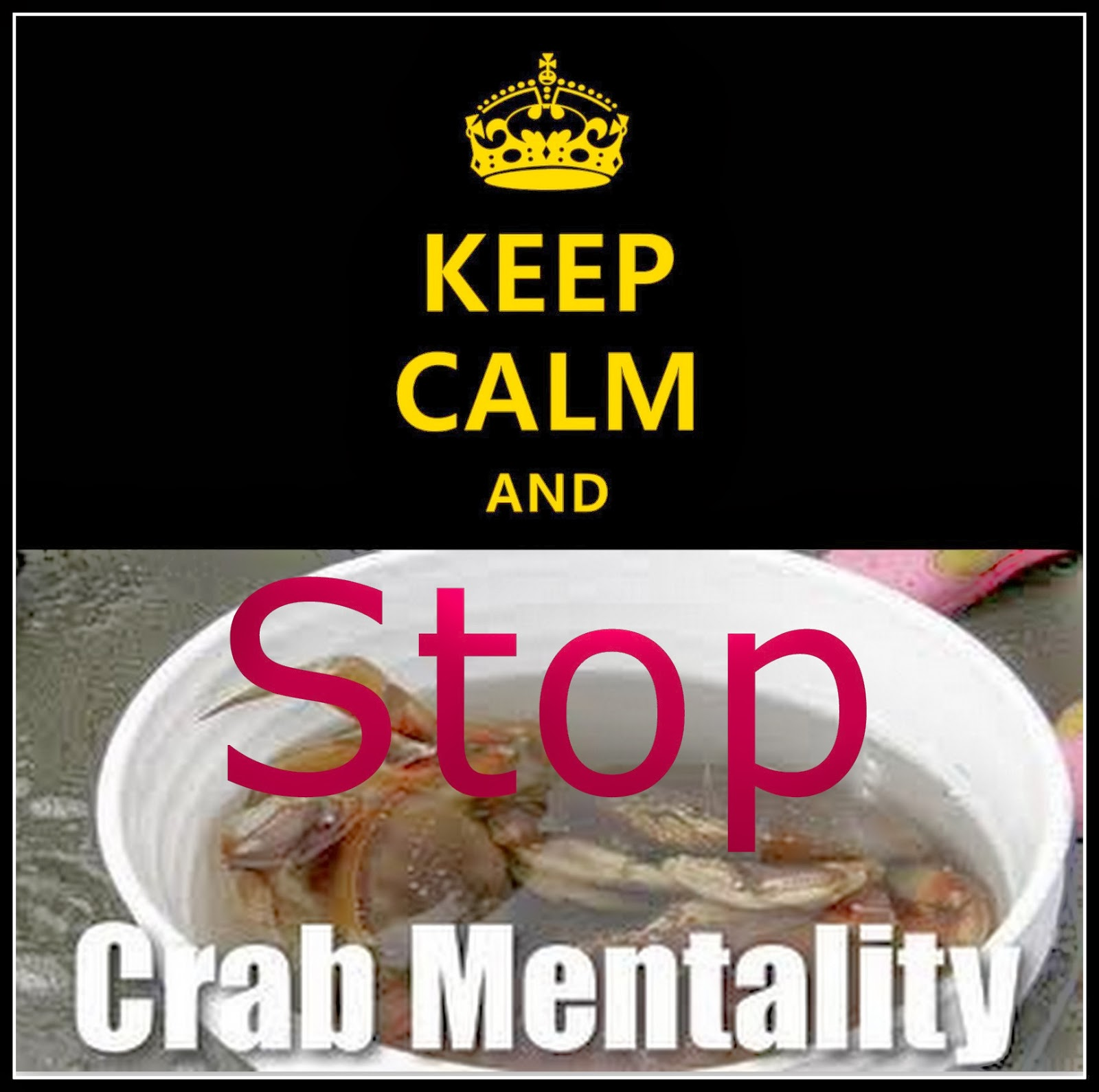 Crab Mentality Is All Around