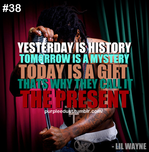 Love Quotes About Life: Inspirational Quotes By Lil Wayne. QuotesGram