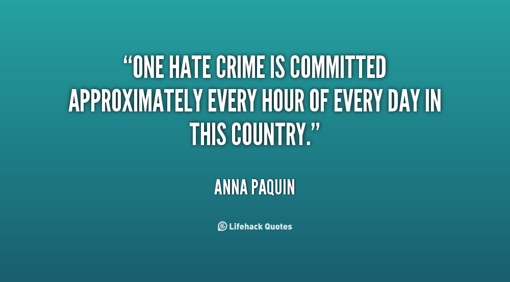 Quotes About Hate Crimes. QuotesGram