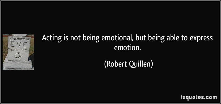 Acting Brand New Quotes: Being Emotional Quotes. QuotesGram