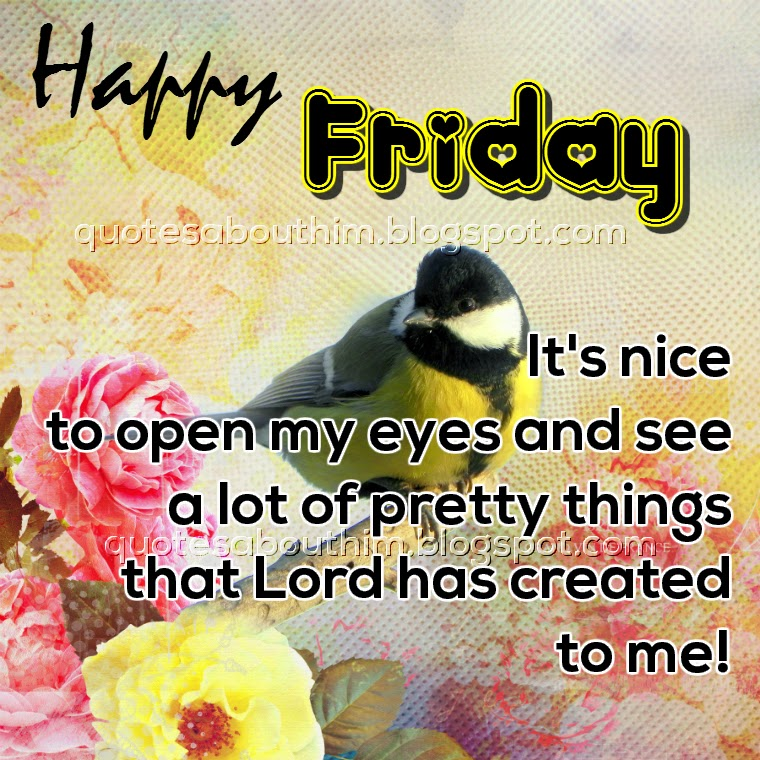 Happy Friday Inspirational Quotes: Its Friday Christian Quotes. QuotesGram