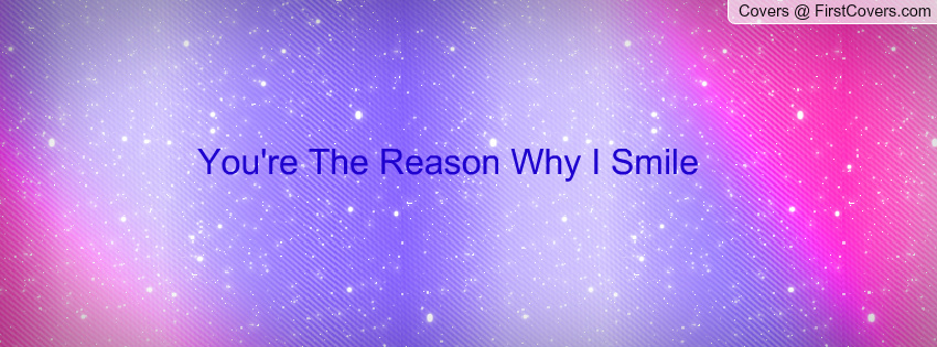 Youre The Reason I Smile Quotes. QuotesGram