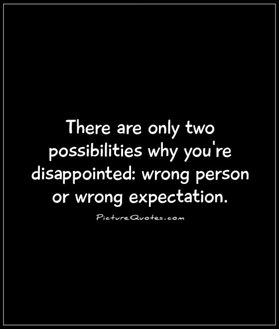 quotes about disappointment and expectations quotesgram