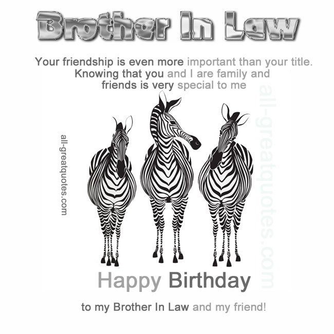 Happy Birthday Brother In Law Quotes. QuotesGram