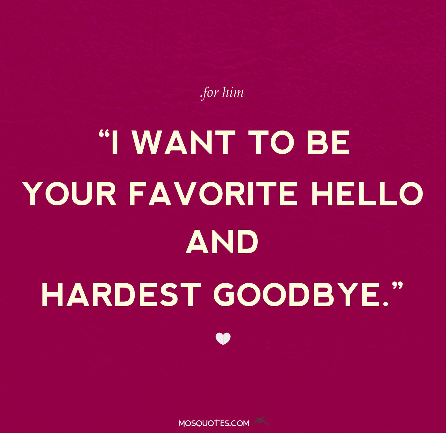 Hello Quotes For Him QuotesGramQuote About Love For Him