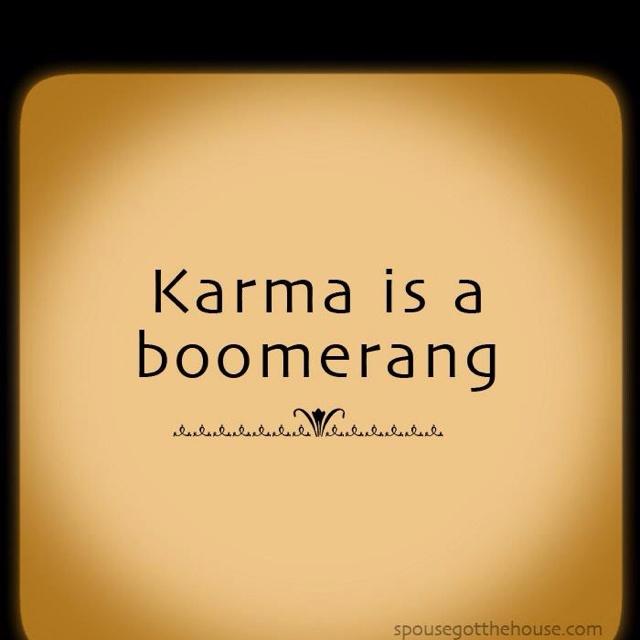 Karma Is Ne Bitch