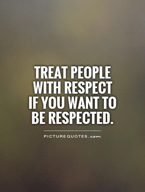 Famous Respect Quotes And Sayings - 31.9KB