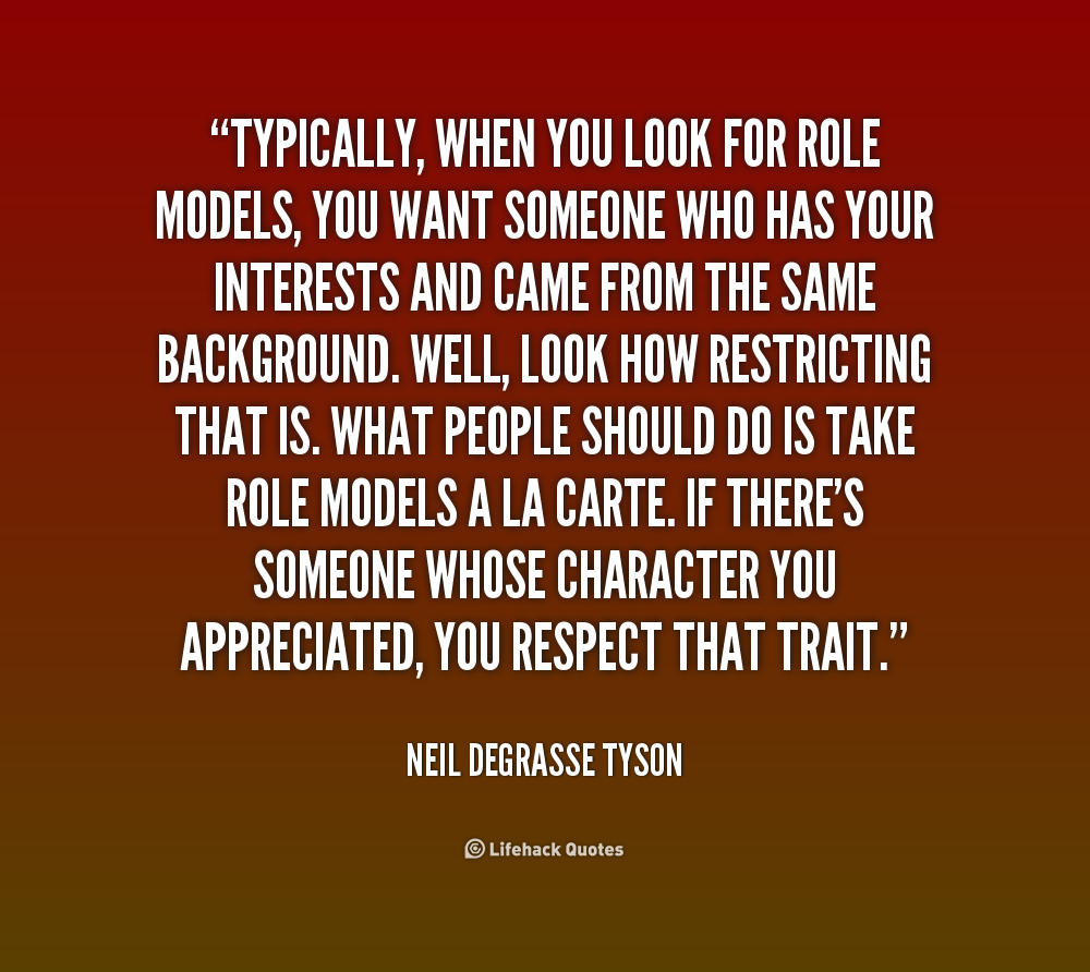 Model Quotes: Quotes About Your Role Models. QuotesGram