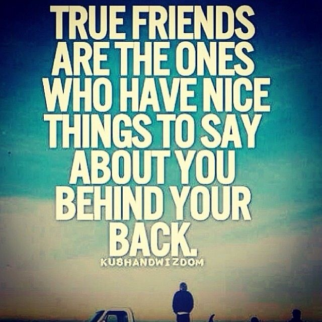 Quotes behind back your true dont friends talk 71 Emotional