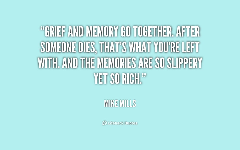 Memory Quotes About Someone Who Died. QuotesGram