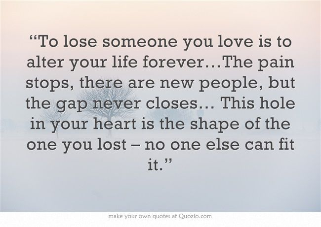 Positive Quotes About Losing Someone. QuotesGram