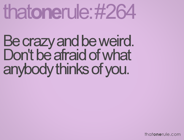 Quotes About Being Crazy. QuotesGram Being Yourself Quotes Tumblr