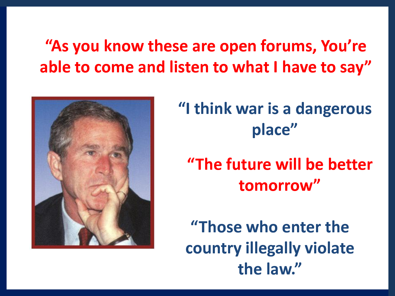 Bush Dumb Quotes Quotesgram