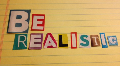 Image result for be realistic
