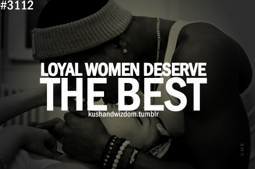 Loyal Woman Quotes. QuotesGram Quotes About Being A Queen Tumblr