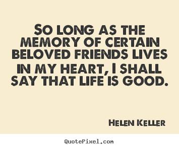 Inspirational Quotes Friendship Memories Quotesgram