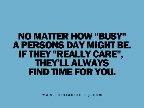 make time for people quotes  quotesgram
