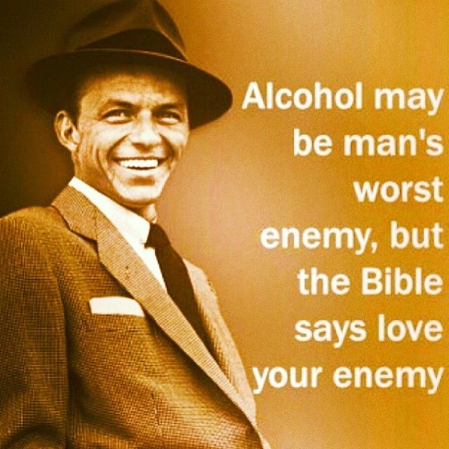 Sinatra Quotes: Frank Sinatra Alcohol Quotes. QuotesGram